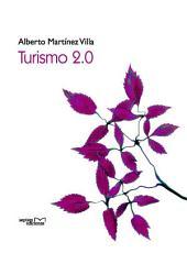Turismo 2.0: Iniciando el Despegue