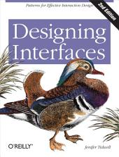 Designing Interfaces: Patterns for Effective Interaction Design, Edition 2