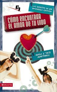 Cómo encontrar el amor de tu vida, Hugo Martínez, Tati Martinez