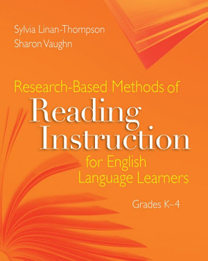 Research Based Methods of Reading Instruction for English Language Learners  Grades K 4