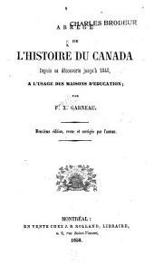 Abrégé de l'histoire du Canada depuissa découverte jusqu'à 1840: à l'usage des maisons d'éducation