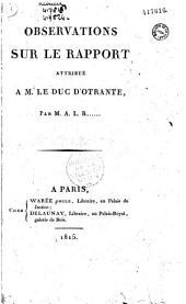 Observations sur le rapport attribué à M. le duc d'Otrante