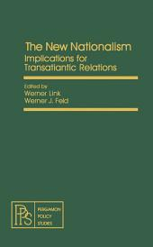 The New Nationalism: Implications for Transatlantic Relations