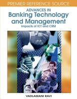 Advances in Banking Technology and Management  Impacts of ICT and CRM PDF
