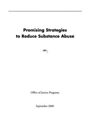 Promising Strategies to Reduce Substance Abuse