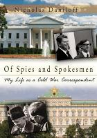 Of Spies and Spokesmen PDF
