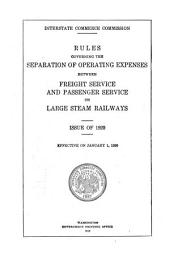 Rules Governing the Separation of Operating Expenses Between Freight Service and Passenger Service on Large Steam Railways