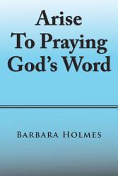 Arise To Praying God S Word Book PDF