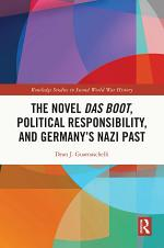 The Novel Das Boot, Political Responsibility, and Germany's Nazi Past