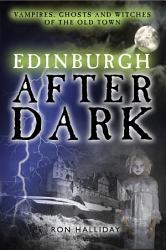 Edinburgh After Dark Book PDF