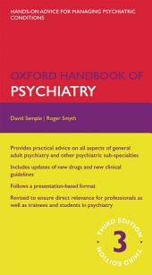 Oxford Handbook of Psychiatry: Edition 3