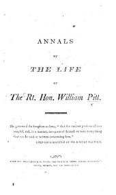Annals of the life of the Rt. Hon. William Pitt