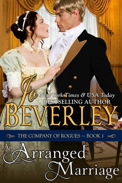 Download An Arranged Marriage  The Company of Rogues Series  Book 1  Book