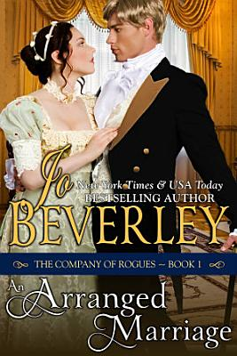 An Arranged Marriage  The Company of Rogues Series  Book 1  PDF