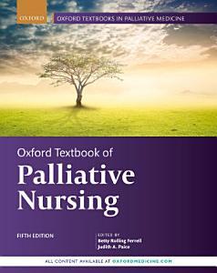 Oxford Textbook of Palliative Nursing Book