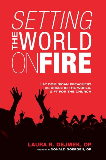 Setting the World on Fire PDF