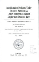 Administrative Decisions Under Employer Sanctions   Unfair Immigration related Employment Practices Laws PDF