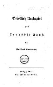 Geistlich Nachspiel zur Tragödie Faust