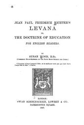 Levana; Or, The Doctrine of Education: For English Readers