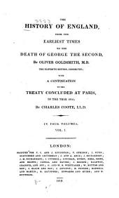 The History of England: From the Earliest Times to the Death of George the Second, Volume 1