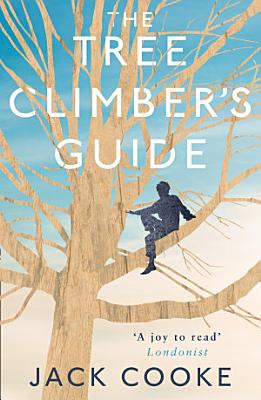 The Tree Climber   s Guide