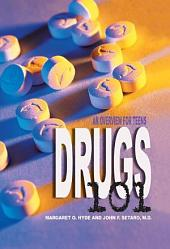 Drugs 101 (Revised Edition): An Overview for Teens
