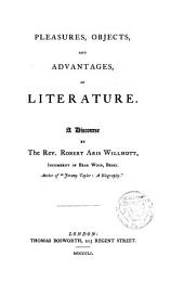 Pleasures,objects and advantages of literature