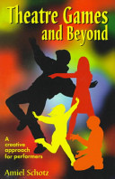 Theatre Games and Beyond