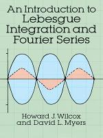 An Introduction to Lebesgue Integration and Fourier Series PDF