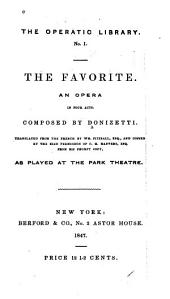 The favorite: an opera in four acts
