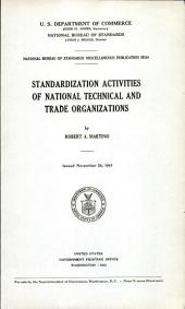 Standardization activities of national technical and trade organizations