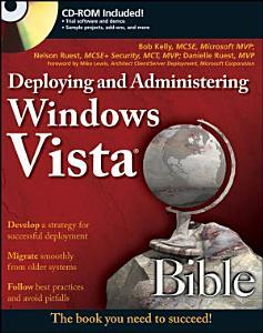 Deploying and Administering Windows Vista Bible PDF