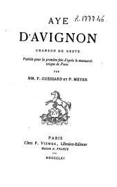 Aye d'Avignon: chanson de geste