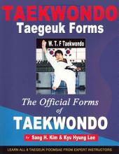 Taekwondo Taegeuk Forms: The Official Forms of Taekwondo