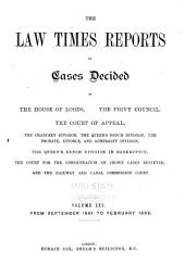 The Law Times Reports of Cases Decided in the House of Lords, the Privy Council, the Court of Appeal ... [new Series]: Volume 65