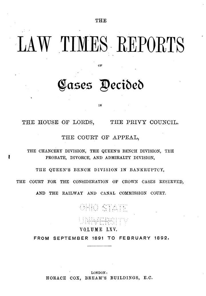 The Law Times Reports of Cases Decided in the House of Lords, the Privy Council, the Court of Appeal ... [new Series]