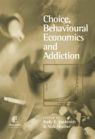 Choice  Behavioral Economics  and Addiction PDF