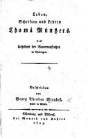 Leben  Schriften und Lehren T  M  nzers  des Urhebers des Bauernaufruhrs in Th  ringen PDF