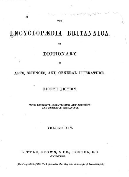 The Encyclop  dia Britannica  Or  Dictionary of Arts  Sciences  and General Literature  with Extensive Improvements and Additions  and Numerous Engravings PDF