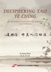 DECIPHERING TAO TE CHING