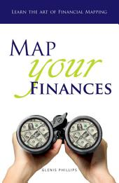 Map Your Finances: Learn the Art of Financial Mapping
