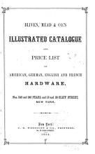 Bliven  Mead   Co  s Illustrated Catalogue and Price List of American  German  English and French Hardware     PDF