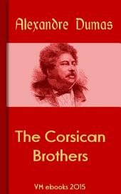 The Corsican Brothers: Classic French Literature
