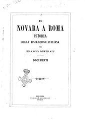 Da Novara a Roma istoria della rivoluzione italiana: 6 Documenti, Volume 6