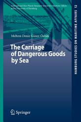 The Carriage Of Dangerous Goods By Sea Book PDF