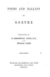 Poems and Ballads. Translated by W. E. Aytoun and T. Martin. Second Edition [with Notes].