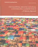 Developing Multicultural Counseling Competence Book