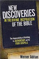 New Discoveries in the Divine Inspiration of the Bible PDF