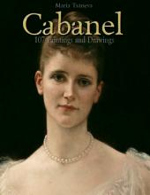 Cabanel: 107 Paintings and Drawings