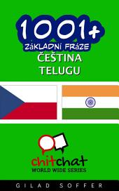1001+ Základní Fráze Čeština - Telugu